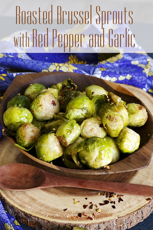 Roasted Brussel Sprouts with Red Pepper and Garlic