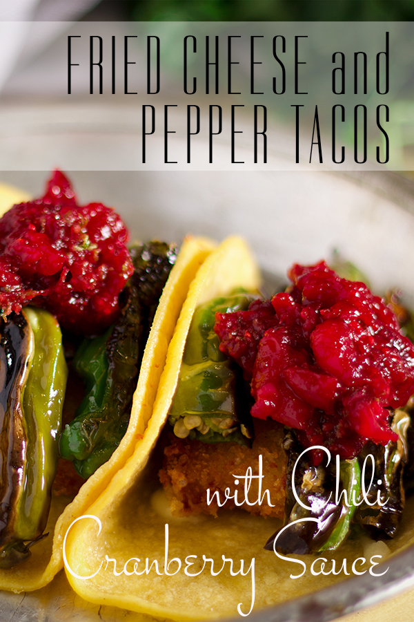 A plate of shishito pepper tacos with fried cheese and chili cranberry sauce.